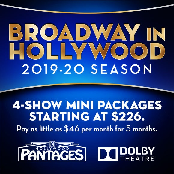 Season Packages | Hollywood Pantages